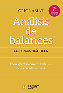ANÁLISIS DE BALANCES: Claves para elaborar un análisis de las cuentas anuales (Bresca Profit
