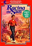 Racing the Sun (Avon Camelot Books)