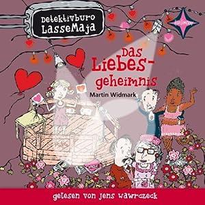 Das Liebesgeheimnis (Detektivbüro LasseMaja 15) Hörbuch