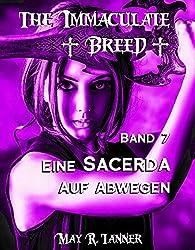 Eine Sacerda auf Abwegen (The Immaculate Breed 7)