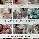 Paper Hearts   Claire Contreras