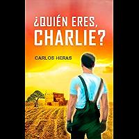 ¿Quién eres, Charlie? (Colección Isaac)