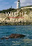 Front cover for the book Wight Hazards by Peter Bruce