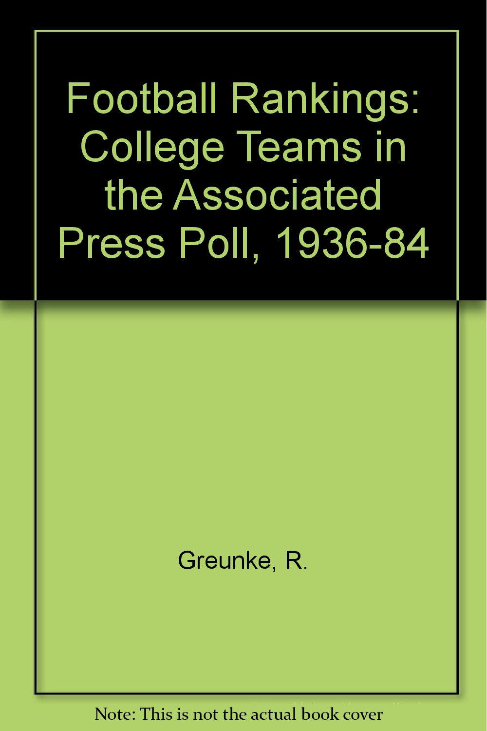 Football Rankings College Teams In The Associated Press Poll 1936