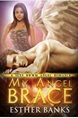 My Angel Brace (BWWM Paranormal Angel Romance Book 2) Kindle Edition