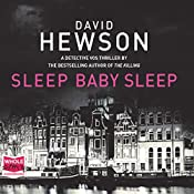 Sleep Baby Sleep: Pieter Vos, Book 4 | David Hewson