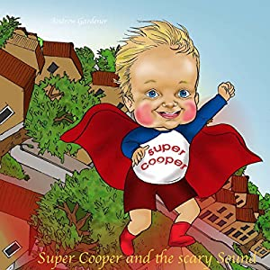 Super Cooper and the Scary Sound Audiobook