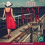 The Last Pier   Roma Tearne