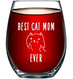 Best Cat Mom Ever Funny Wine Glass 15oz - Unique Christmas Gift Idea for Cat Lovers - Perfect Birthday Gifts for Women - Rude Sarcastic Cat Meme Cup - Evening Mug