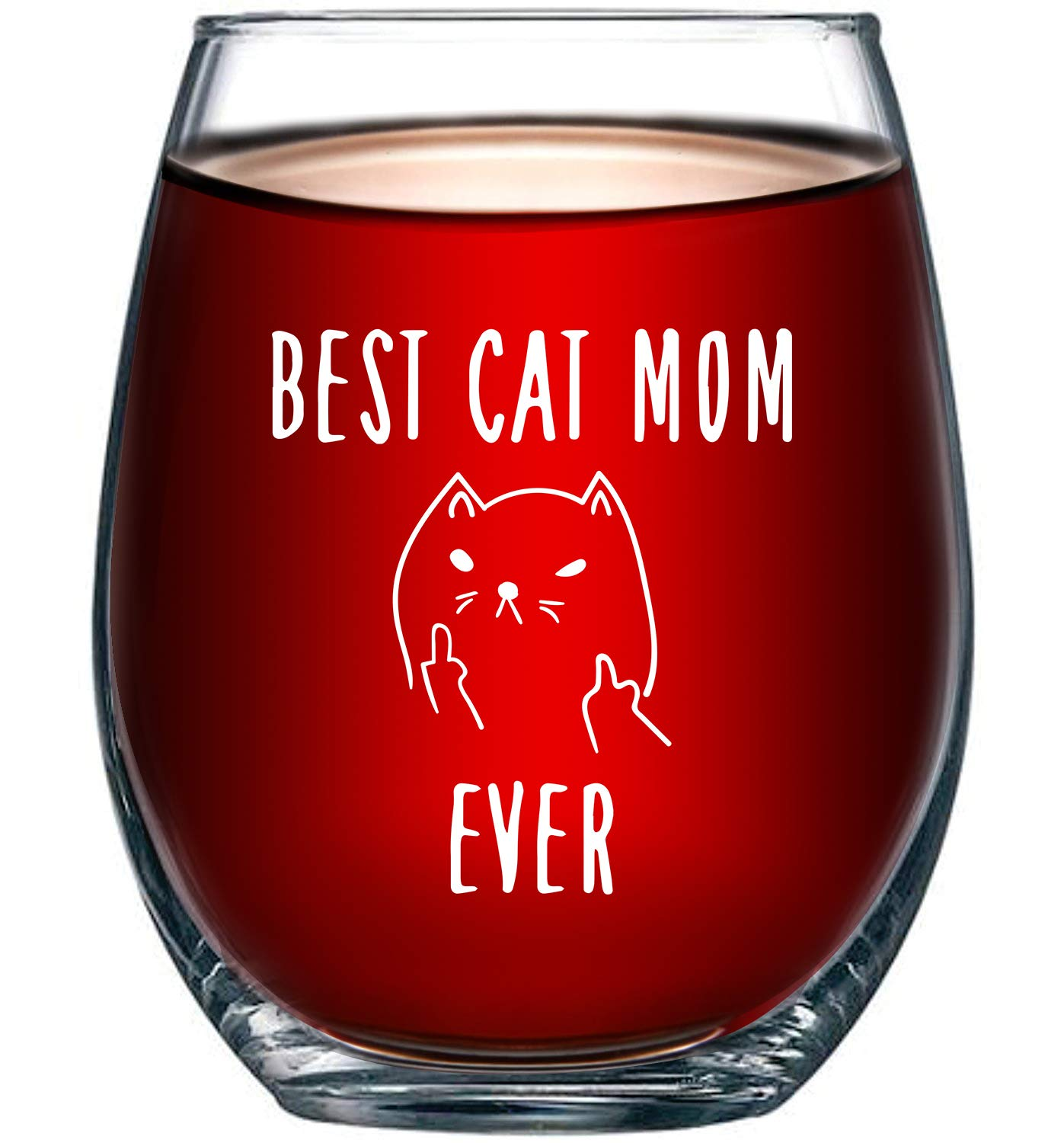 Best Cat Mom Ever Funny Wine Glass 15oz – Unique Christmas Gift Idea for Cat Lovers – Perfect Birthday Gifts for Women – Rude Sarcastic Cat Meme Cup – Evening Mug