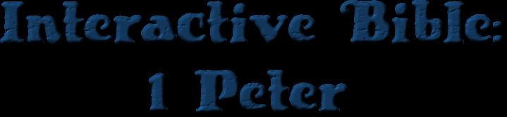 Interactive Bible: 1st Peter [Download]