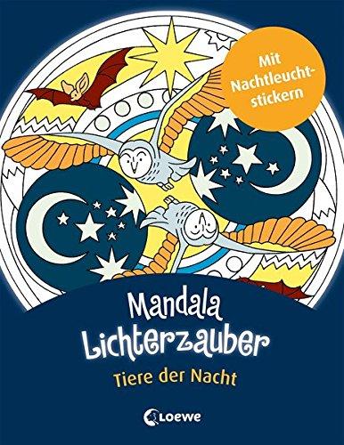 Mandala-Lichterzauber - Tiere der Nacht (Mandala-Malträume)
