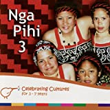 Nga Pihi 3 - Maori Songs for Children
