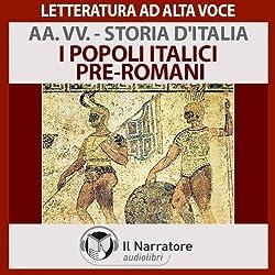 I popoli Italici pre-romani (Storia d'Italia 1)
