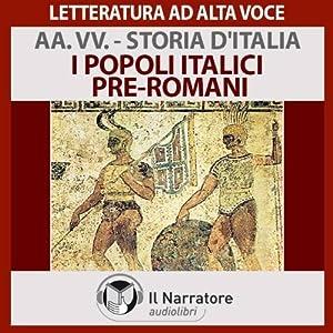 I popoli Italici pre-romani (Storia d'Italia 1) Hörbuch