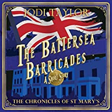 The Battersea Barricades Audiobook by Jodi Taylor Narrated by Zara Ramm