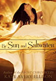 By Sun and Saltwater (Secrets of Itlantis Book 2)