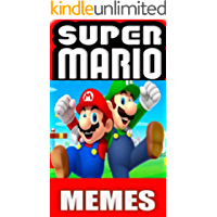 Memes: Hilarious Super Mario Funny Memes Collection (Classic Super Mario To The Modern Jokes) Funny Memes (English Edition)