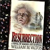 Resurrection, William M. Valtos, 0931933749