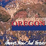 Always, Never and Forever by Oregon (1993-02-01)
