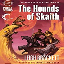 The Hounds of Skaith: Eric John Stark, Book 3