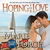 Hoping for Love: Gansett Island Series, Book 5 | Marie Force
