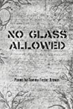 No Glass Allowed, Tammy Brewer, 0615870007