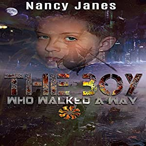 The Boy Who Walked a Way Audiobook