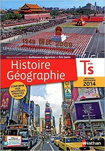Histoire Geographie Tle S Livre De L Eleve Guillaume Le