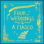 Four Weddings and a Fiasco | Catherine Ferguson