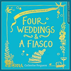 Four Weddings and a Fiasco Hörbuch