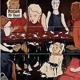 Mr Beast by Mogwai (2006-03-05)