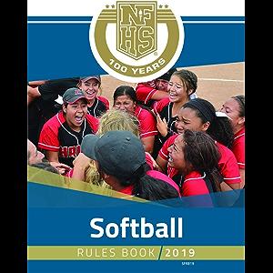 2019 NFHS Softball Rules Book