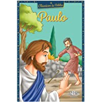 Clássicos da Bíblia: Paulo