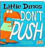 Little Dinos Don't Push, Michael Dahl, 1404875344