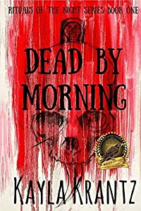 Dead By Morning by Kayla Krantz ebook deal