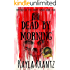 Dead by Morning (Rituals of the Night Trilogy Book 1)