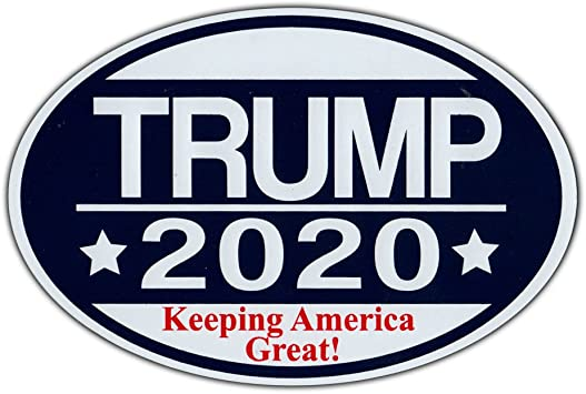 Republican Party Magnetic Bumper Sticker Oval Shaped Magnet 6 x 4 Crazy Sticker Guy Donald Trump For President 2020