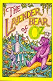 The Lavender Bear of Oz, Bill Campbell, 0929605772