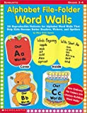 Alphabet File-Folder Word Walls, Mary Beth Spann, 0439260787