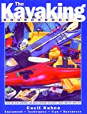 The Kayaking Sourcebook%3A A Complete Re...