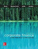 Corporate Finance: Core Principles and Applications, 5th Edition Front Cover