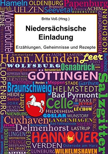 Niedersächsische Einladung: Erzählungen, Geheimnisse und Rezepte (German Edition)