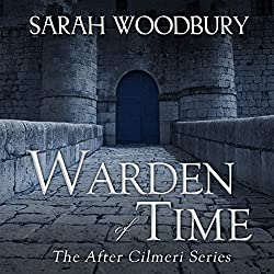 Warden of Time: The After Cilmeri Series Book 8
