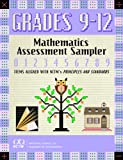 Mathematics Assessment Sampler, Grades 9-12 : Items Aligned with NCTM's Principles and Standards for School Mathematics, Travis, Betty and Dahl, Terri, 0873535782