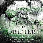 The Drifter: A Novel   Christine Lennon