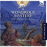 A Wondrous Mystery - Renaissance Music for Christmas