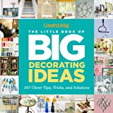 country home decorating ideas Country Living The Little Book of Big Decorating Ideas: 287 Clever Tips, Tricks, and Solutions