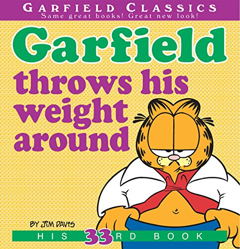 Download PDF Garfield Throws His Weight Around - His 33rd Book