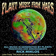 Plant Music from Mars